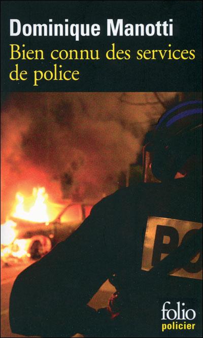 Bien connu des services de police de Dominique Manotti (Série Noire)