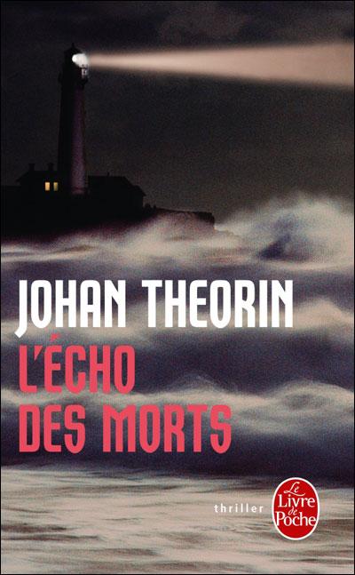 L'écho des morts de Johan Theorin (Albin Michel)