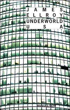 Underworld USA de James Ellroy (Rivages Thriller)