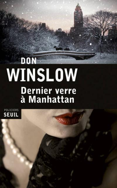 Dernier verre à Manhattan de Don Winslow (Seuil Policier)