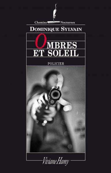 Ombres et soleil de Dominique Sylvain (Viviane Hamy)