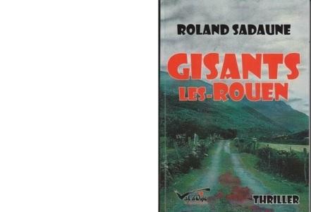 Gisants-Les-Rouen de Roland Sadaune