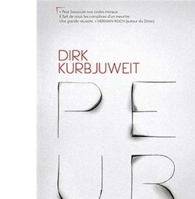 Peur de Dirk Kurbjuweit