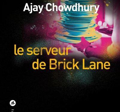 Le serveur de Brick Lane d'Ajay Chowdhury